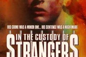 In the Custody of Strangers