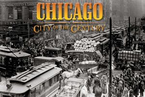 American Experience: Chicago: City of the Century (1): Mudhole to Metropolis
